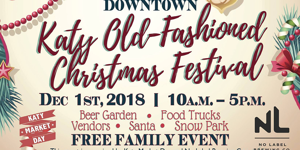 Katy Old Fashioned Christmas Festival - 9th Annual