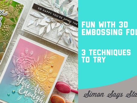 Simon Says Stamp - 3D Embossing Folders 3 Ways