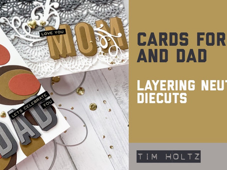 Tim Holtz - Diecut Neutral Cards for Mom and Dad