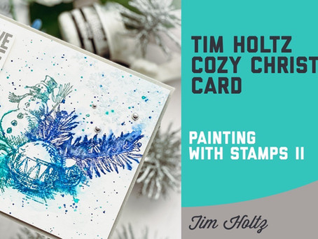 Tim Holtz - Stamper's Anonymous Cozy Christmas Card