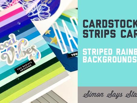 Simon Says Stamp - Cardstock Strips Cards