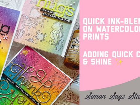 Simon Says Stamp - Quick Ink-blending on Watercolor Print Cards