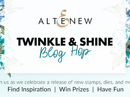Altenew Twinkle & Shine Stamps/Dies/Stencils/Embossing Folders Release Blog Hop + Giveaway