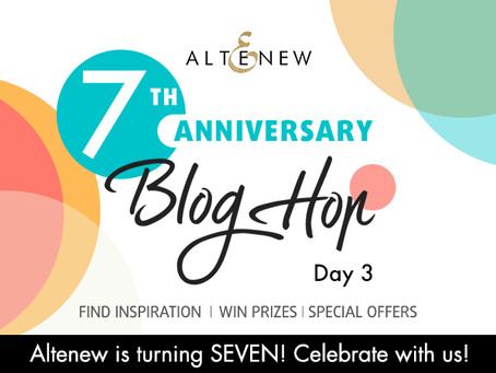 Altenew 7th Anniversary Blog Hop Day 3 + Giveaway (over $1,400 in Total Prizes)