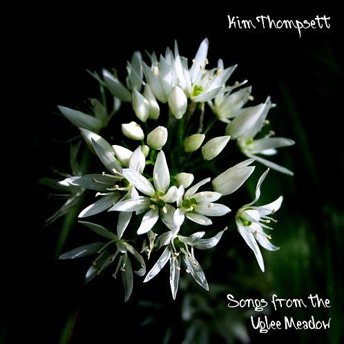 Songs from the Uglee Meadow - CD Digipak