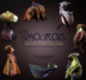Les Amourois, histoire d'une création