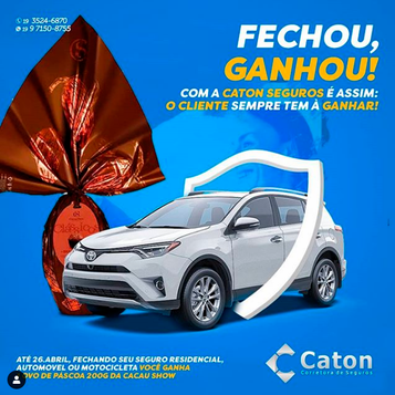 Fechou, Ganhou CATON