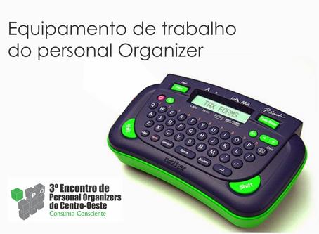 Quais são os equipamentos de trabalho do Personal Organizer.
