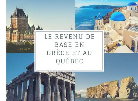 """Pourquoi le """"Revenu de Base"""" est bon en Grèce et mauvais au Québec"""
