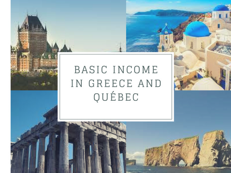 "Why ""Basic Income"" is Good in Greece and Bad in Québec"