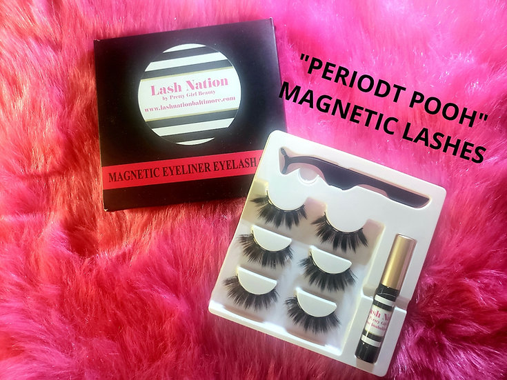 PERIODT POOH MAGNETIC LASHES!