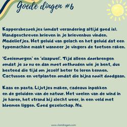 goede dingen #6