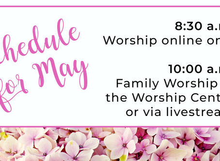 Special Instructions for On-Campus Worship May 10