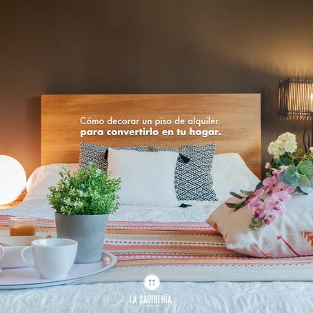 ¿Cómo decorar un piso de alquiler para convertirlo en tu hogar?