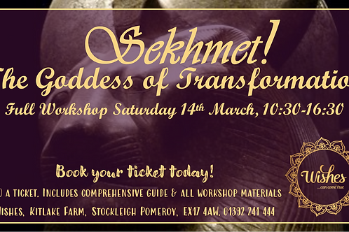Sekhmet! Goddess of Transformation | Workshop