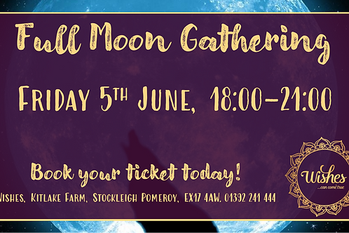 Full Moon Gathering - June