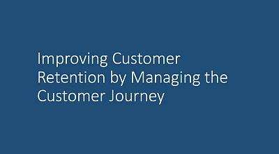 Improving Retention by Managing the Cust
