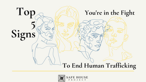 Top 5 Signs You're in the Fight to End Human Trafficking