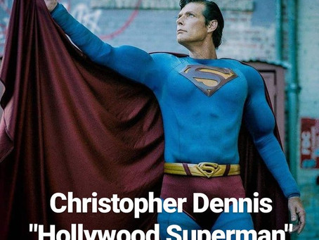 Hollywood Blvd Superman Christopher Dennis passes away at 52