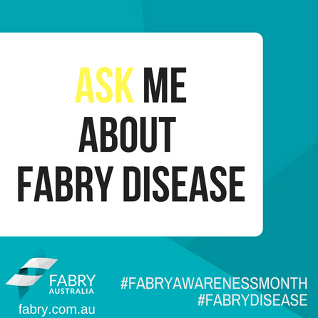 Ask Me About Fabry Disease