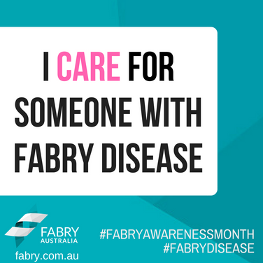 I Care For Someone With Fabry Disease