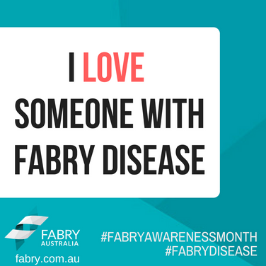 I Love Someone With Fabry Disease.