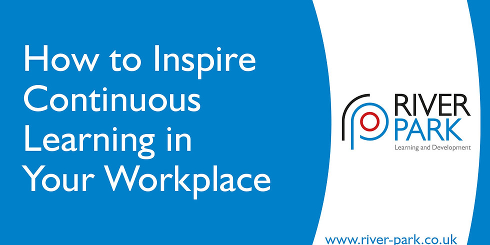 How to Inspire Continuous Learning in Your Workplace