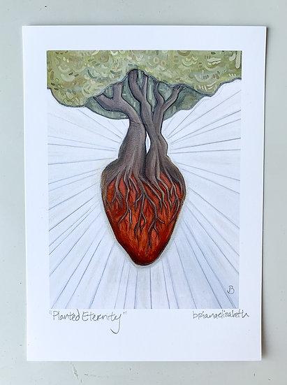 """Planted Eternity"" 5x7"" unframed print"