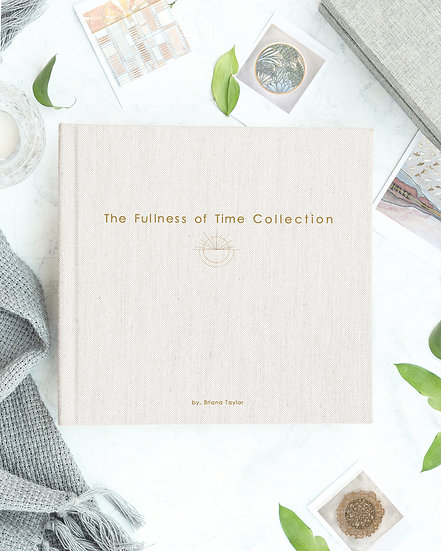 The Fullness of Time Collection Fine Art Book