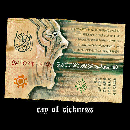 Ray of Sickness