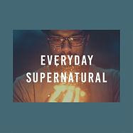 everyday supernatural-01.jpg