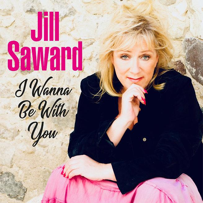 Jill Saward - I Wanna Be With You digita