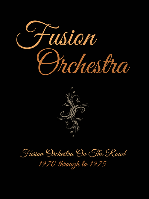 Fusion Orchestra On The Road 1970 - 1975
