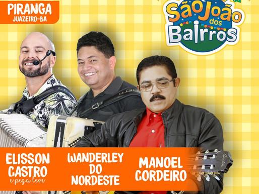 Terceira noite do São João dos Bairros acontece na Piranga nesta quinta-feira (06).