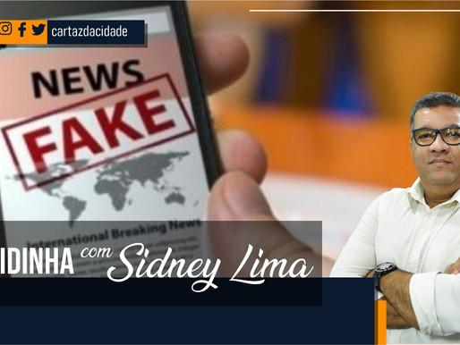 """""""Rapidinha"""" com Sidney Lima - Fake News"""