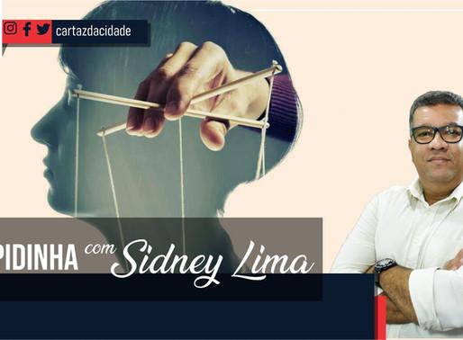 """""""Rapidinha"""" com Sidney Lima: Estão tentando manipular sua mente"""