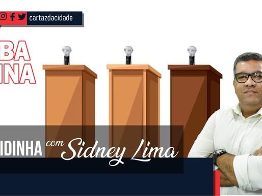 """""""Rapidinha"""" com Sidney Lima: Sabatina eleitoral"""