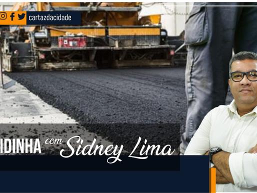 """""""Rapidinha"""" com Sidney Lima: Asfalto da CODEVASF"""