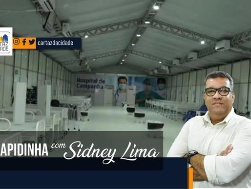 """""""Rapidinha"""" com Sidney Lima: Hospital de Campanha de Juazeiro"""