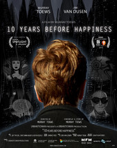 10 Years Before Happiness