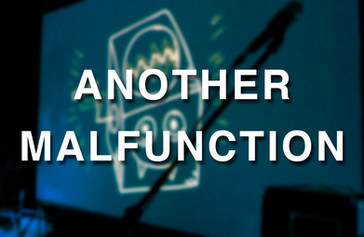 Another Malfunction