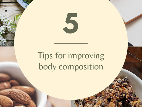 5 Tips for Improving Body Composition