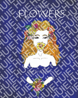 Death Of Flowers: The First Taste