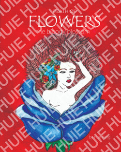 Death Of Flowers: The Bloody Blossoms