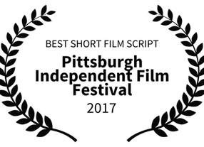 BEST SHORT FILM SCRIPT AT THE PITTSBURGH INDEPENDENT FILM FESTIVAL