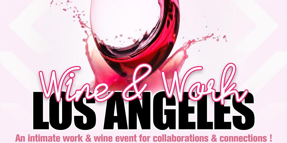 Wine & Work LA