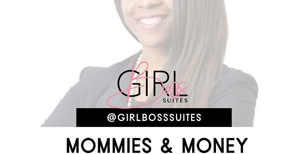 Mommies and Money Workshop