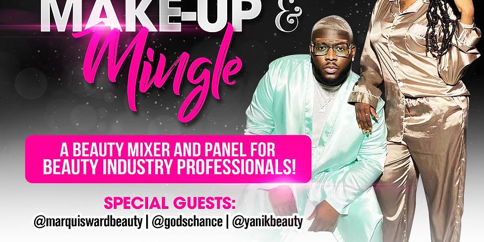Marketing, Make-up, & Mingle