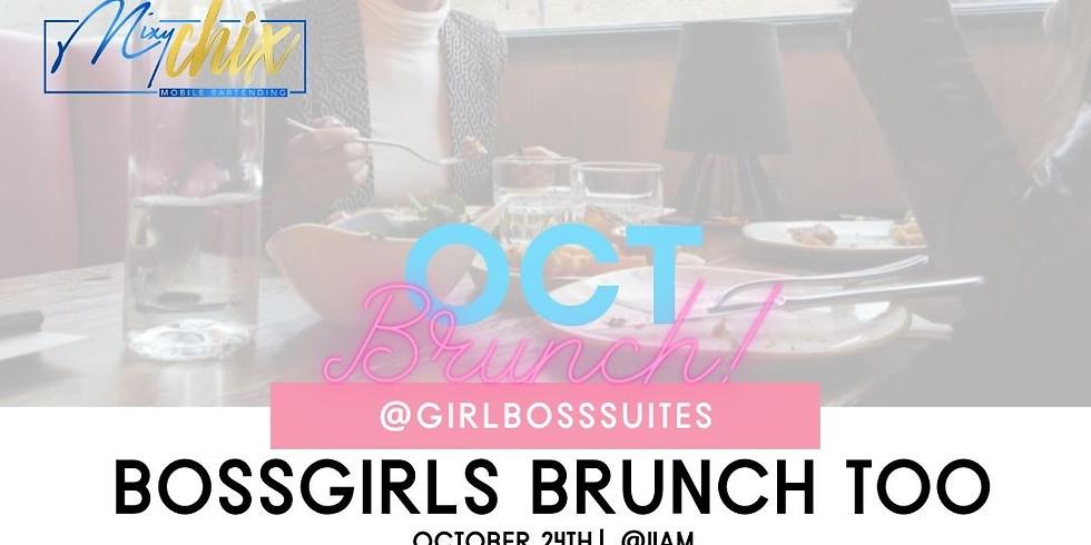 BossGirls Brunch Too