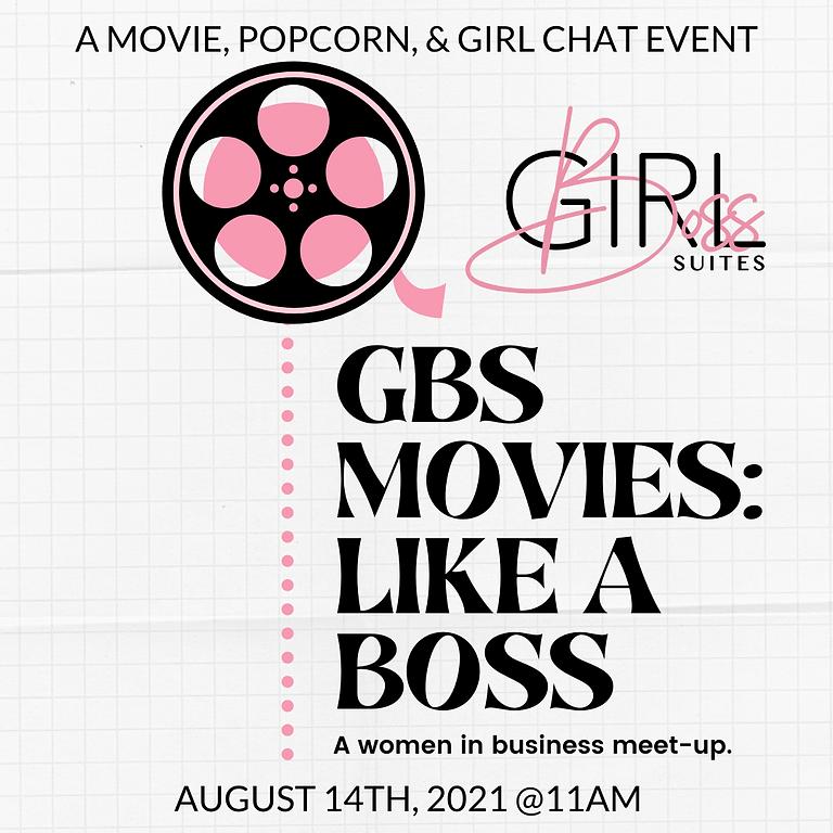 GBS Movies: Like A Boss